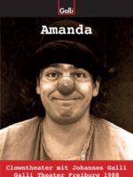 Amanda 1988 - Mitschnitt Einer Solo-Theateraufführung