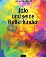 Jojo Und Seine Kellerkinder - Geschichte Einer Theatergruppe
